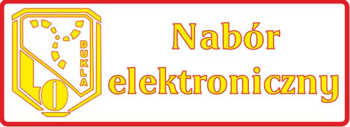 Nabór Elektroniczny do Liceum Ogólnokształcącego w Dukli